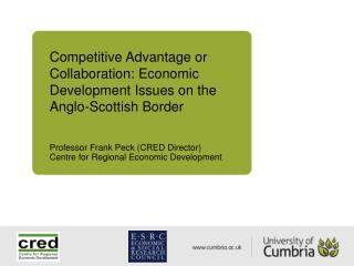 Competitive Advantage or Collaboration: Economic Development Issues on the Anglo-Scottish Border