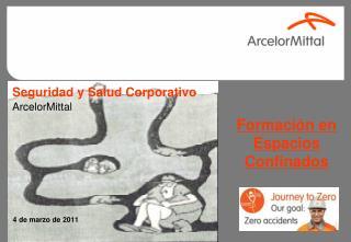 Seguridad y Salud Corporativo ArcelorMittal