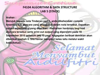 F4104 ALGORITHM & DATA STRUCTURE LAB  5  (STACK)