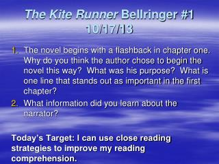 The Kite Runner  Bellringer #1 10/17/13
