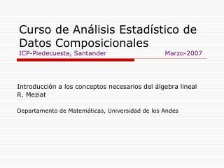 Introducción a los conceptos necesarios del álgebra lineal R. Meziat
