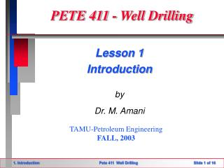 PETE 411 - Well Drilling