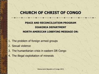 CHURCH OF CHRIST OF CONGO PEACE AND RECONCILIATION PROGRAM DIAKONIA DEPARTMENT