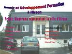 Avenir et D veloppement Formation    Hirson