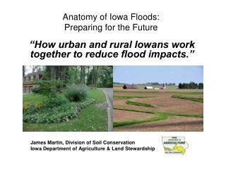 Anatomy of Iowa Floods: Preparing for the Future