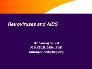 Retroviruses and AIDS
