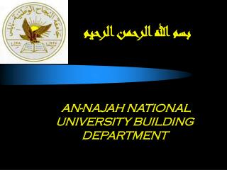 AN-NAJAH NATIONAL UNIVERSITY BUILDING DEPARTMENT