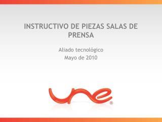 INSTRUCTIVO DE PIEZAS SALAS DE PRENSA