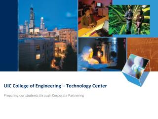 UIC College of Engineering � Technology Center
