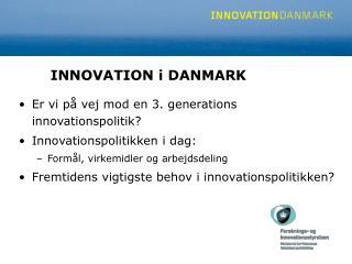 INNOVATION i DANMARK