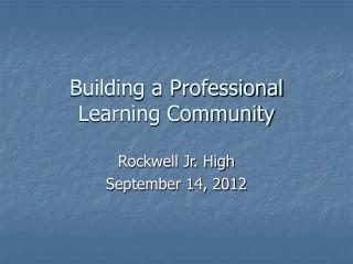 Building a Professional Learning Community