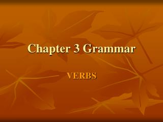 Chapter 3 Grammar