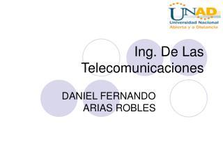 Ing. De Las Telecomunicaciones