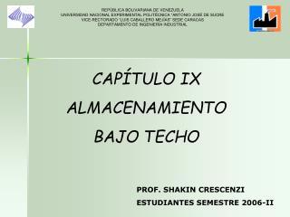 CAPÍTULO IX           ALMACENAMIENTO  BAJO TECHO