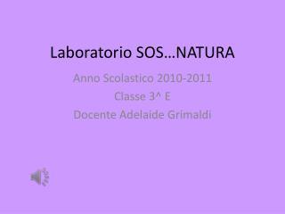 Laboratorio SOS…NATURA