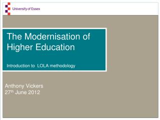 The Modernisation of Higher Education Introduction to  LOLA methodology