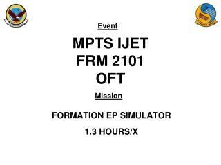 MPTS IJET FRM 2101  OFT