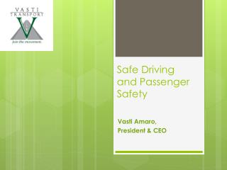 Safe Driving and Passenger Safety