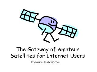 The Gateway of Amateur Satellites for Internet Users