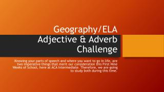 Geography/ELA Adjective & Adverb Challenge