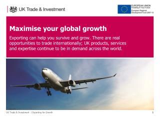 Maximise your global growth