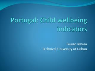 Portugal: Child wellbeing indicators