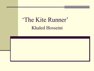 'The Kite Runner' Khaled Hosseini