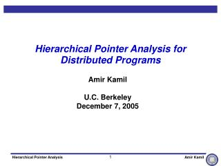 Hierarchical Pointer Analysis for Distributed Programs
