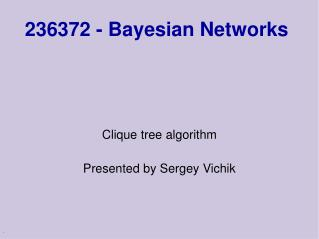 236372 - Bayesian Networks