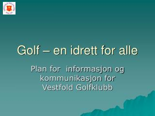 Golf – en idrett for alle