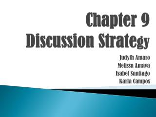 Chapter 9 Discussion Strate gy