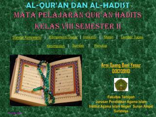AL-QUR�AN DAN AL-HADIST MATA PELAJARAN QUR�AN HADITS KELAS VIII SEMESTER II