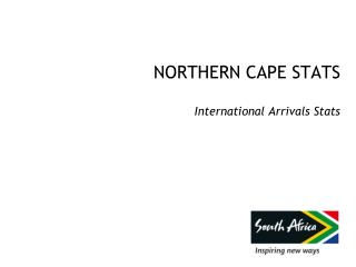 NORTHERN CAPE STATS International Arrivals Stats