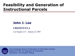 Feasibility and Generation of Instructional Parcels