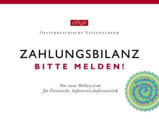 Dr. Erich Hille Projektleitung Projekt Neues Erhebungssystem Zahlungsbilanz