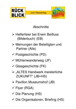 Helferfeier bei Erwin Beilfuss  (Bilderbuch) (EB)  Meinungen der Beteiligten und Partner (Alle)