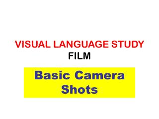 VISUAL LANGUAGE STUDY FILM