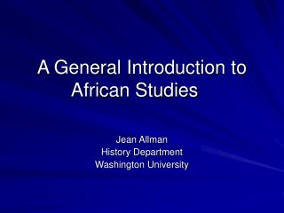 A General Introduction to African Studies