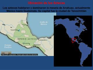 Ubicación de los Aztecas