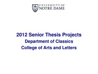 2012 Senior Thesis Projects Department of Classics College of Arts and Letters
