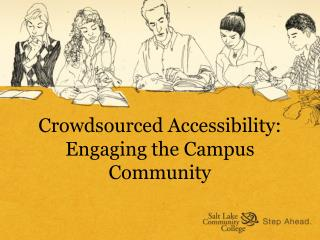 Crowdsourced  Accessibility: Engaging the Campus Community