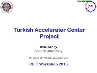 Turkish Accelerator Center  Project