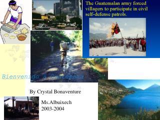 Bienvenido a Guatemala
