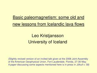 Basic paleomagnetism: some old and new lessons from Icelandic lava flows