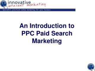 An Introduction to PPC Paid Search Marketing