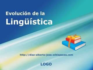Evolución de la  Lingüística