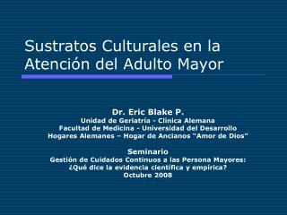 Sustratos Culturales en la Atención del Adulto Mayor
