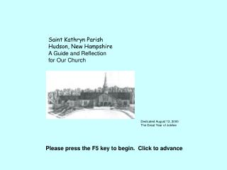 Saint Kathryn Parish Hudson, New Hampshire A Guide and Reflection  for Our Church