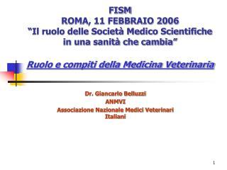 Dr. Giancarlo Belluzzi ANMVI Associazione Nazionale Medici Veterinari Italiani