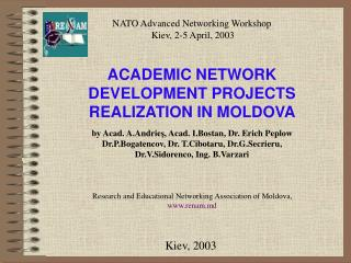 ACADEMIC NETWORK DEVELOPMENT PROJECTS REALIZATION IN MOLDOVA